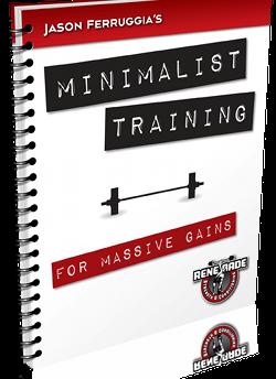 Minimalist Training Review (Jason Ferruggia) - Lose Fat Gain
